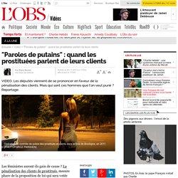 """""""Paroles de putains"""" : quand les prostituées parlent de leurs clients- 30 novembre 2013"""