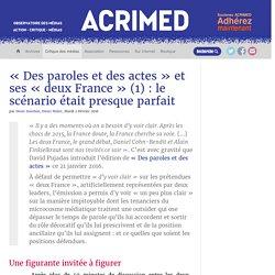 « Des paroles et des actes » et ses « deux France » (1) : le scénario était presque parfait