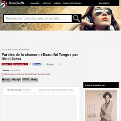 Paroles et traduction Hindi Zahra : Beautiful Tango