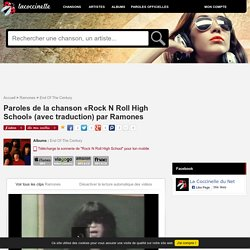 Paroles et traduction Ramones : Rock N Roll High School