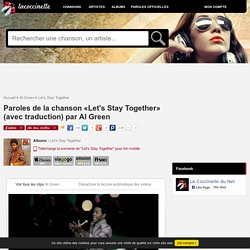 Paroles et traduction Al Green : Let's Stay Together