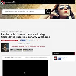 Paroles et traduction Amy Winehouse : Love Is A Losing Game