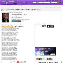 Paroles William Sheller Le Carnet à Spirale lyrics - musique en parole