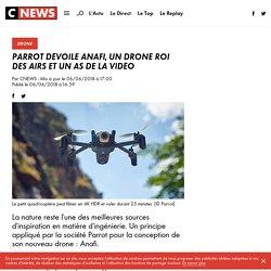 Parrot dévoile Anafi, un drone roi des airs et un as de la vidéo