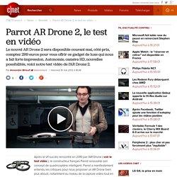 Parrot AR Drone 2, le test en vidéo