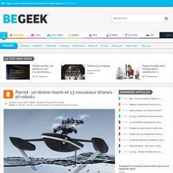 Parrot : un drone marin et 13 nouveaux drones et robots
