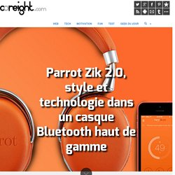 Parrot Zik 2.0, style et technologie dans un casque Bluetooth haut de gamme