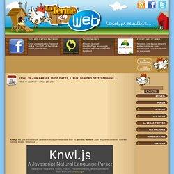 Knwl.js - Un parser JS de dates, lieux, numéro de téléphone ...