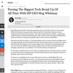 Parsing The Biggest Tech Break Up Of All Time With HP CEO Meg Whitman - Forbes