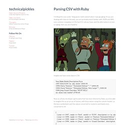 Parsing CSV with Ruby - Josh Nichols on the Internet