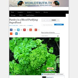 Parsley is a Blood Purifying SuperFood
