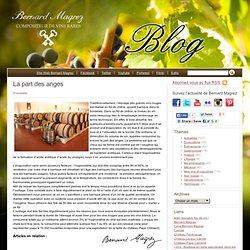 La part des anges – Blog Bernard Magrez