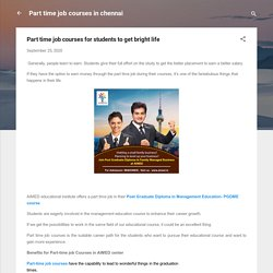 Part time job courses for students to get bright life