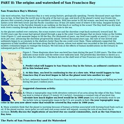 PART II: The origins of San Francisco Bay