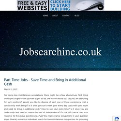 Part Time Jobs - Save Time and Bring in Additional Cash