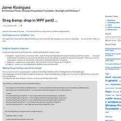 Drag & drop in WPF part2 ... - Jaime Rodriguez