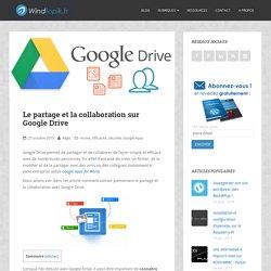 Le partage et la collaboration sur Google Drive
