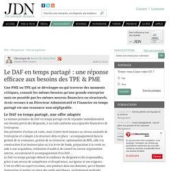 Le DAF en temps partagé : une réponse efficace aux besoins des TPE & PME