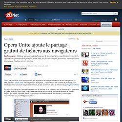 Opera Unite ajoute le partage gratuit de fichiers aux navigateur