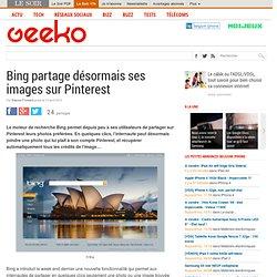 Bing partage désormais ses images sur Pinterest