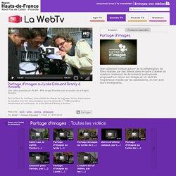 Partage d'images - Toutes les vidéos - La WebTv
