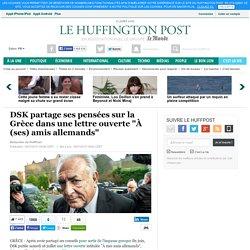 """DSK partage ses pensées sur la Grèce dans une lettre ouverte """"À (ses) amis allemands"""""""