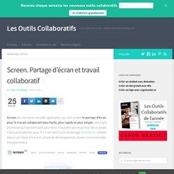 Screen. Partage d'écran et travail collaboratif