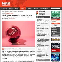« Partager du bonheur », avec Coca-Cola