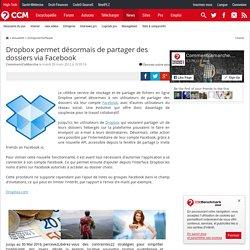 Dropbox permet désormais de partager des dossiers via Facebook