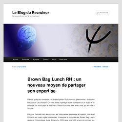 Brown Bag Lunch RH : un nouveau moyen de partager son expertise
