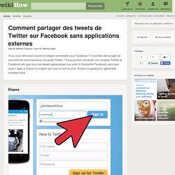 Comment partager des tweets de Twitter sur Facebook sans applications externes