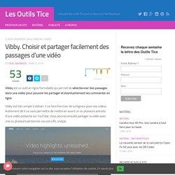 VIBBY : choisir et partager facilement des passages d'une vidéo