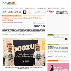 Actualitte - Partager ses livres papier : Booxup, le Airbnb des bibliothèques