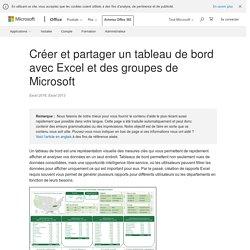 Créer et partager un tableau de bord avec Excel et des groupes de Microsoft