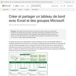 Créer et partager un tableau de bord avec Excel et des groupes Microsoft