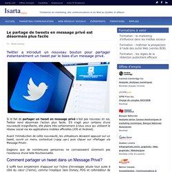 Partager vos tweets en messages privés
