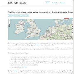 Trail : créez et partagez votre parcours en 5 minutes avec OpenStreetMap