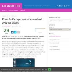 Preso.Tv Partagez vos slides en direct avec vos élèves