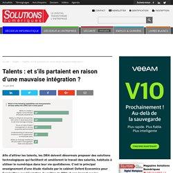 Talents : et s'ils partaient en raison d'une mauvaise intégration ?