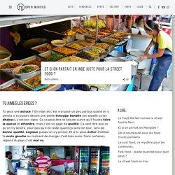 Et si on partait en Inde JUSTE pour la street food?
