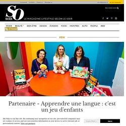 Partenaire - Apprendre une langue : c'est un jeu d'enfants