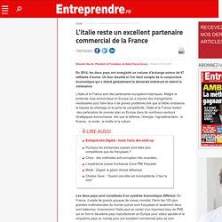 L'italie reste un excellent partenaire commercial de la France