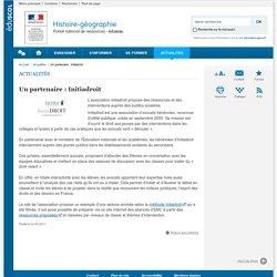 Un partenaire : Initiadroit-Histoire-géographie-Éduscol