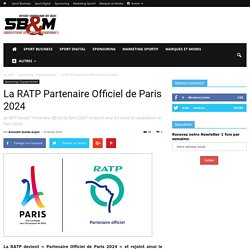 La RATP Partenaire Officiel de Paris 2024