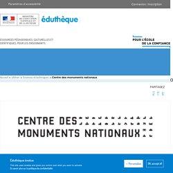 Centre des monuments nationaux – Éduthèque