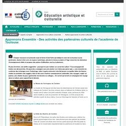 Apprenons Ensemble - Des activités des partenaires culturels de l'académie de Toulouse