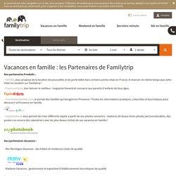 Vacances en famille : partenaires Familytrip
