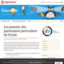 Les parents, des partenaires particuliers de l'école