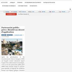 Partenariat public-prive: Bientôt un décret d'application - Algérie Eco