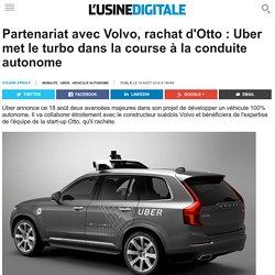 Partenariat avec Volvo, rachat d'Otto : Uber met le turbo dans la course à la conduite autonome